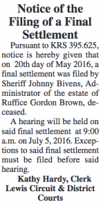 Notice of the Filing of a Final Settlement Estate of Ruffice Gordon Brown