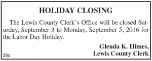 Lewis County Clerk's Office Holiday Closing Labor Day 2016