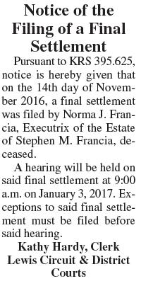 Notice of Filing of Final Settlement, Estate of Stephen M. Francia