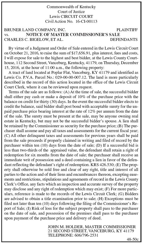 Notice of Master Commissioner's Sale, Bruner Land Company Inc. vs Charles C. Bigelow et al
