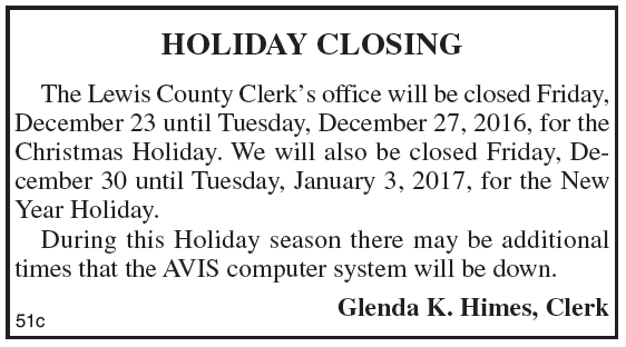 Lewis County Clerk's Office, Holiday Closing