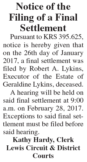Notice of the Filing of a Final Settlement, Estate of Geraldine Lykins