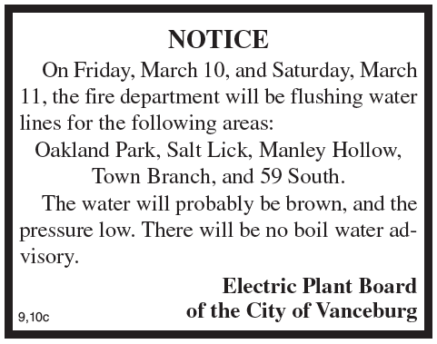 Public Notice, Water Line Flushing, Electric Plant Board of the City of Vanceburg
