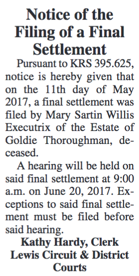 Notice of the Filing of a Final Settlement, Estate of Goldie Thoroughman