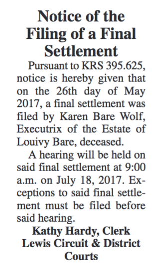 Notice of the Filing of a Final Settlement, Estate of Louivy Bare