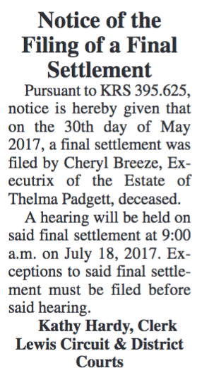 Notice of the Filing of a Final Settlement, Estate of Thelma Padgett