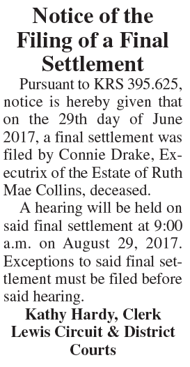 Notice of the Filing of a Final Settlement, Estate of Ruth Mae Collins