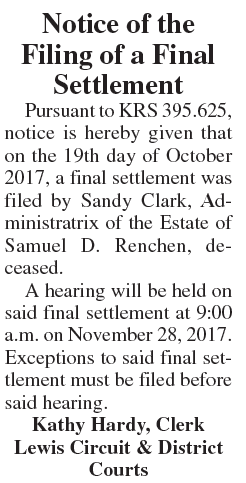 Notice of the Filing of a Final Settlement, Estate of Samuel D Renchen