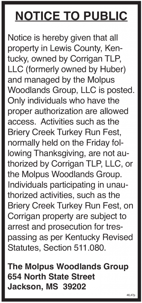 Notice to Public, Posted Property of Corrigan TLP LLC, Trespassers Subject to arrest and prosecution, Turkey Run