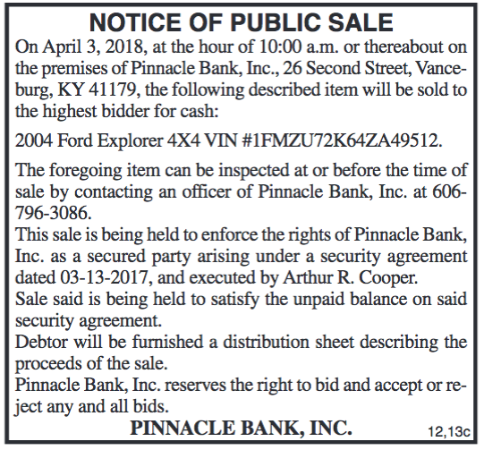 Notice of Public Sale, Pinnacle Bank Inc